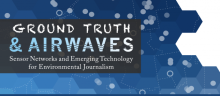 WeTheData is proud to co-sponser UC Berkeley symposium on Emerging Technology for Environmental Journalism's image